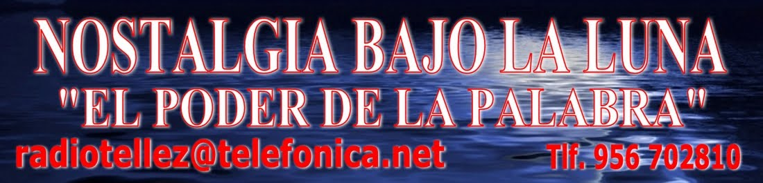NOSTALGIA BAJO LA LUNA