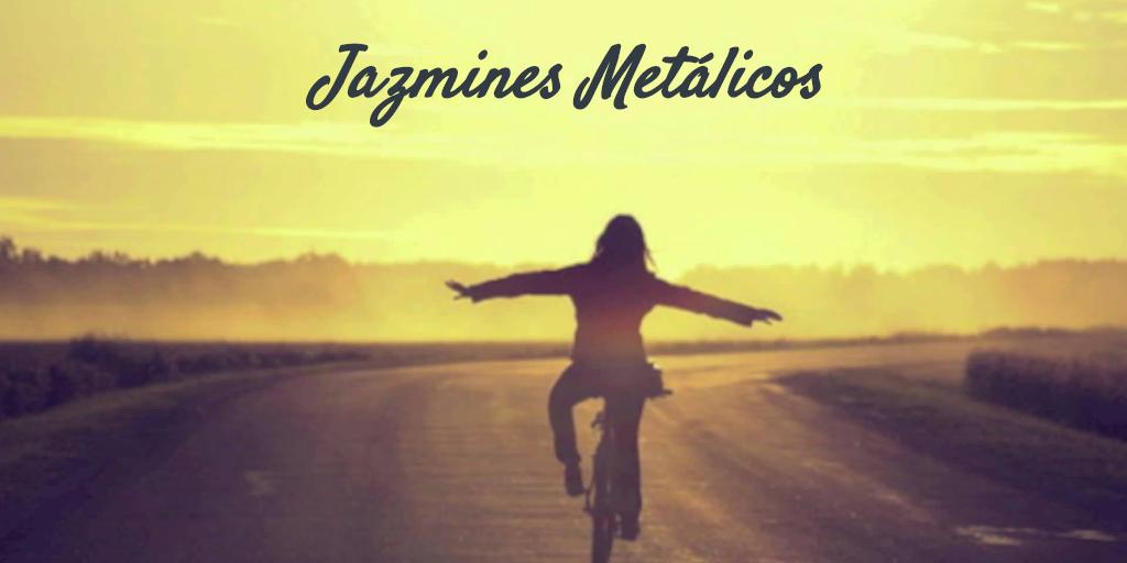 Jazmines Metálicos