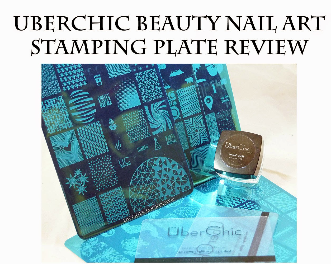 Lacquer Lockdown: UberChic Beauty Nail Art Stamping Plates Review!