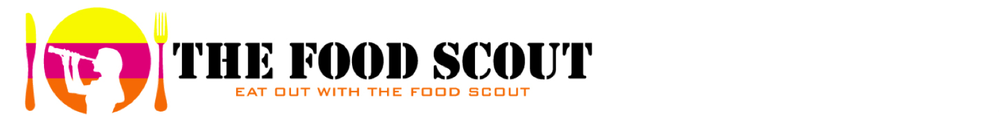 THE FOOD SCOUT || Eat Out With The Food Scout