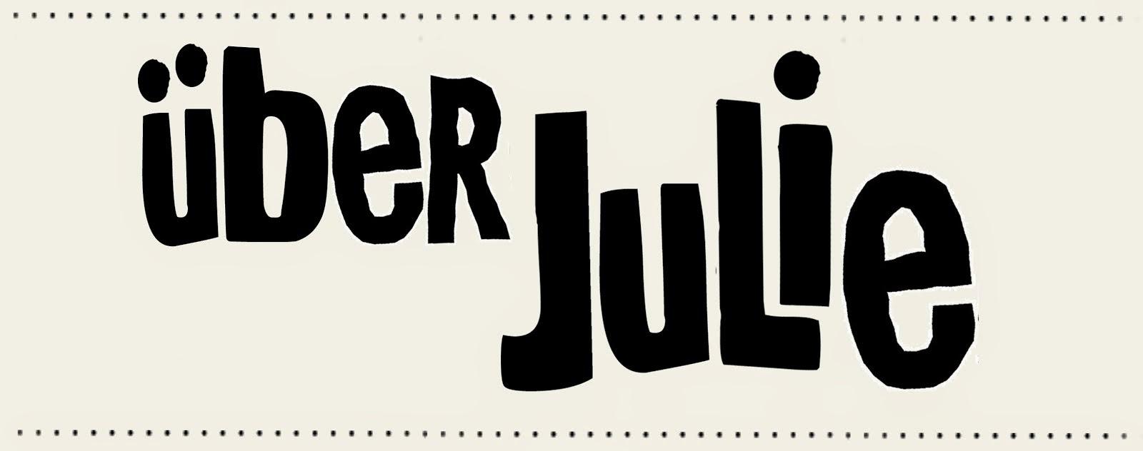 über Julie