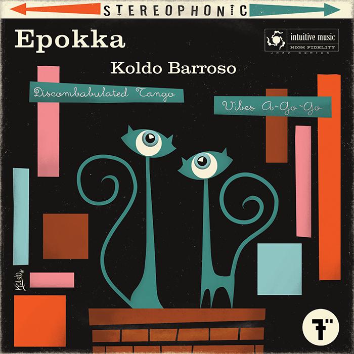 """Discombabulated Tango -  Koldo Barroso para """"Epokka"""""""