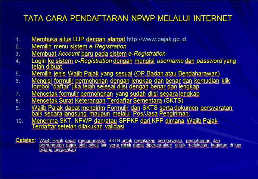 TATA CARA PENDAFTARAN NPWP DENGAN SISTEM e-REGISTRATION