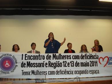 I Seminário Temático  do I Encontro de Mulheres com Deficiência de Mossoró/RN