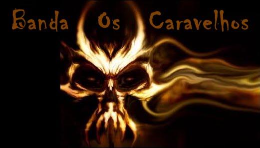 OS CARAVELHOS