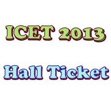ICET 2013 Hall Tickets download