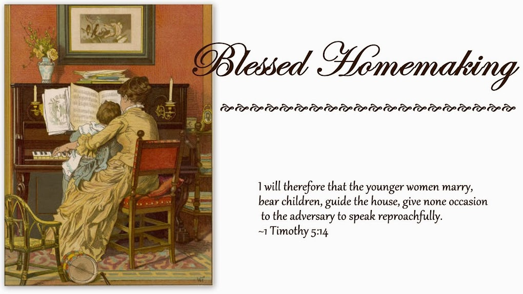 Blessed Homemaking