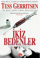 İKİZ BEDENLER, Tess Gerritsen