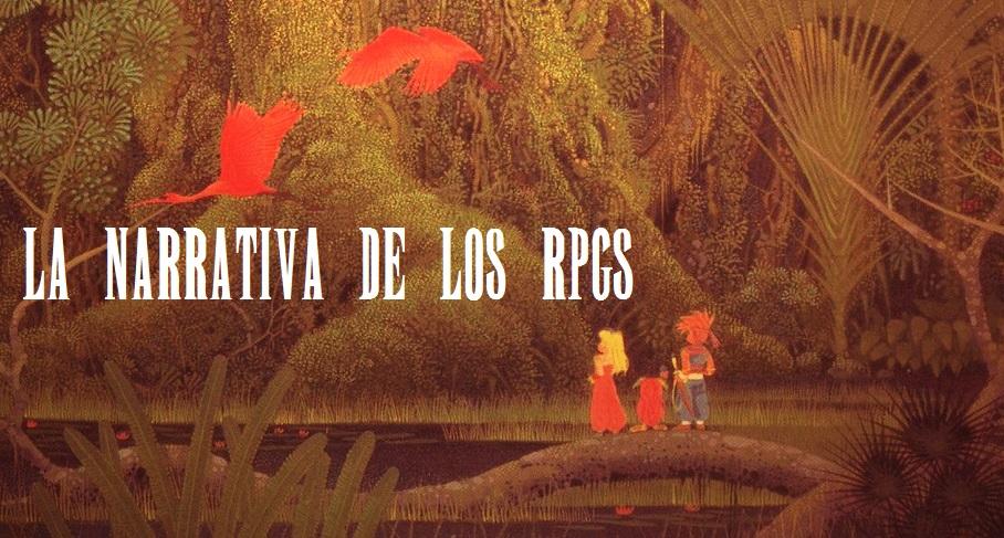 La Narrativa de los RPGs