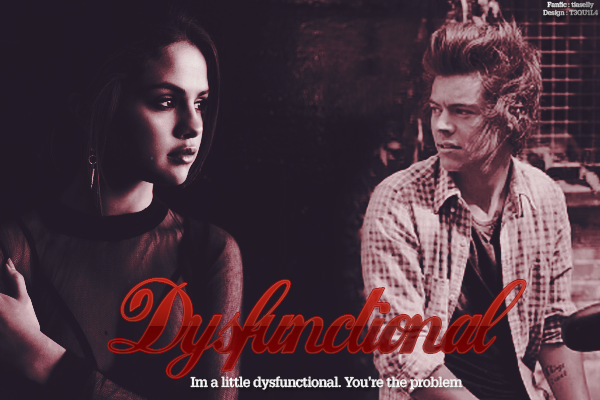 CF - Dysfunctional  (tiaselly)