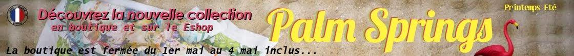 Palm Springs - Pauline et Julie - Mode Grande taille - Créateur du 36 au 54