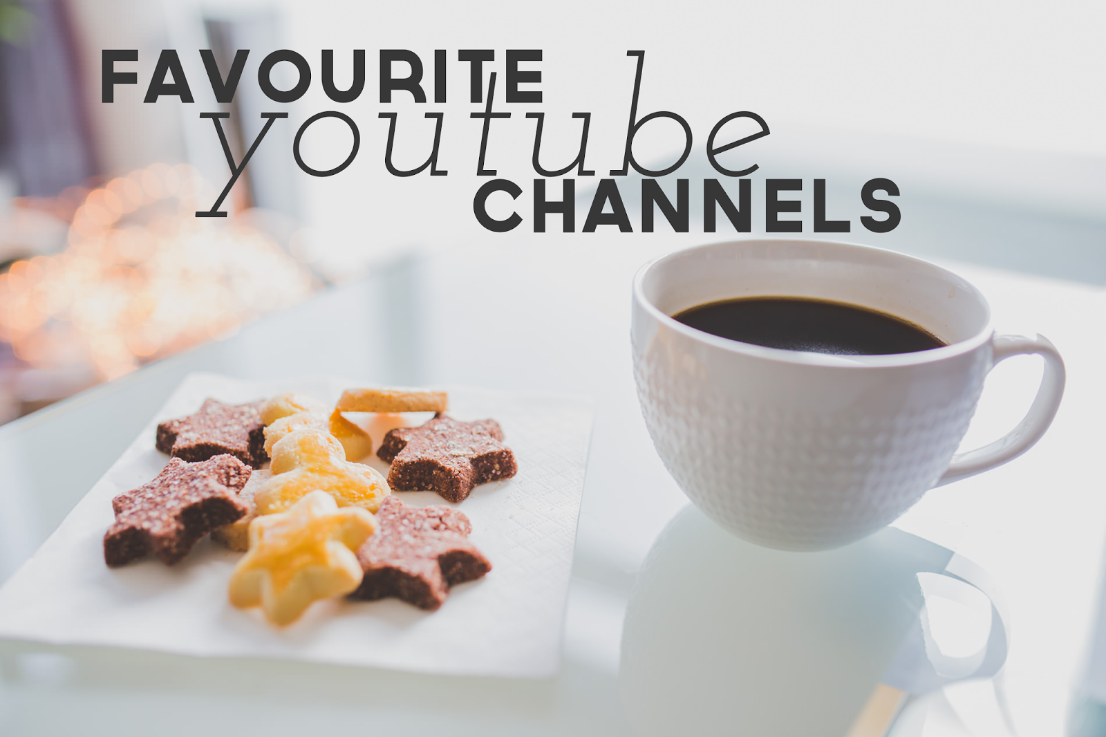 FAVOURITE youtube channels
