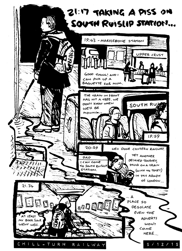 Comic about Chiltern Railways delaying Alex's journey (yet again) and being stranded at south ruislip station, a place so deserted that even adverts stay away