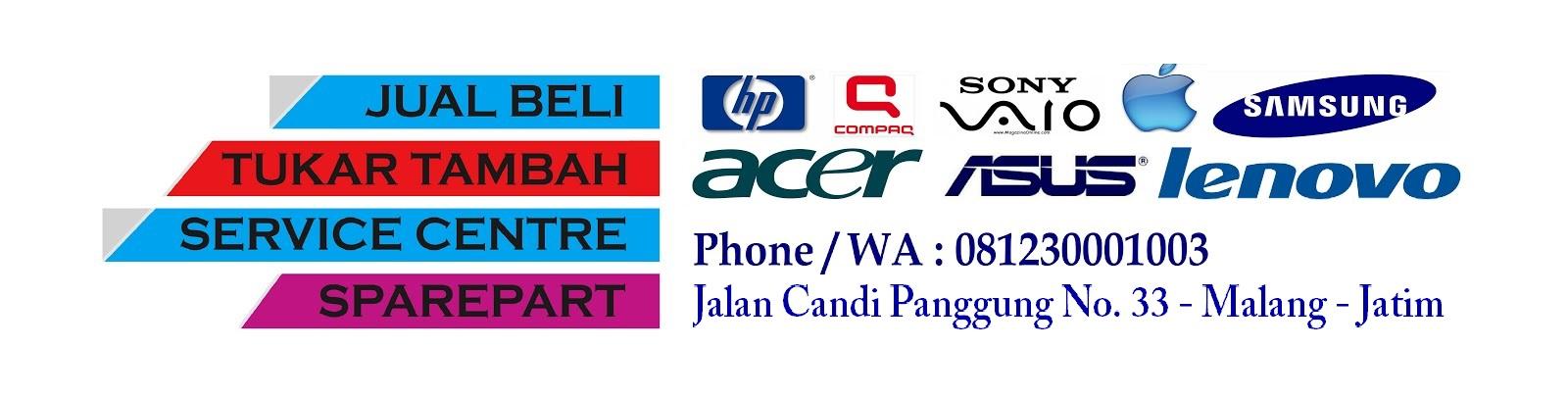 Jual Beli Laptop, Kamera Bekas, Service, Sparepart di Malang