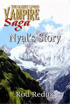The Oldest Living Vampire Saga: Nyal's Story