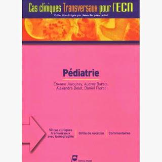 Pédiatrie - Cas Cliniques transversaux pour l'ECN - Editions PRADEL