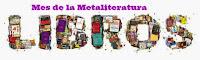 Mayo: Mes de la Metaliteratura