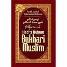 Diantara Kumpulan Hadits Shahih Dari As-sunah Bukhari dan Muslim