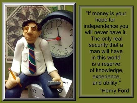 if money is your hope for independance
