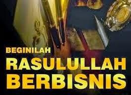 Muhammad SAW Adalah A Great Pengusaha