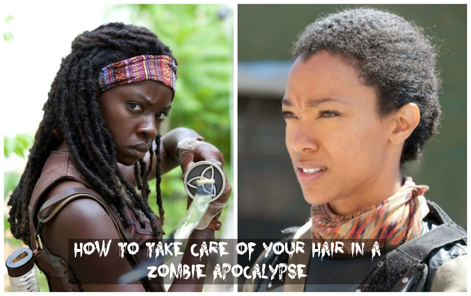 How To Take Care Of Your Hair In A Zombie Apocalypse