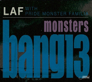LAF ラフ with Pride Monster Familia プライドモンスターファミリア - Monsters Bang 13
