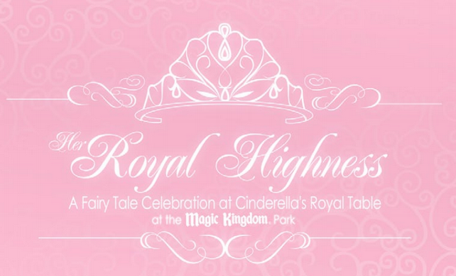 her royal highness package at Cinderella's royal table