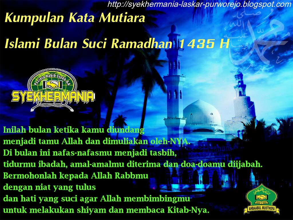 Kumpulan Kata Mutiara Islami Bulan Suci Ramadhan 1435 H