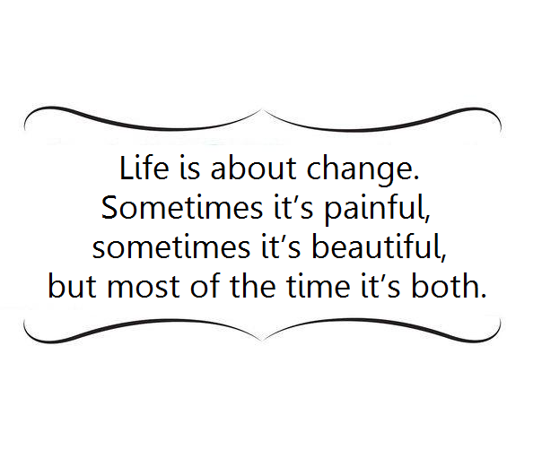 Life is about the change image quote
