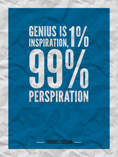 genius is 99 perspiration and 1 Image tagged advice, funny, genius is 1% inspiration and 99% perspiration, harry the hedgehog, quotes, words of wisdom, wow by harry the hedgehog - wow leave a comment.