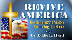 LAYING THE BIBLICAL & HISTORICAL FOUNDATIONS FOR ANOTHER GREAT SPIRITUAL AWAKENING