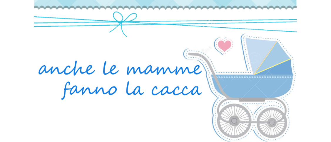 Anche le mamme...