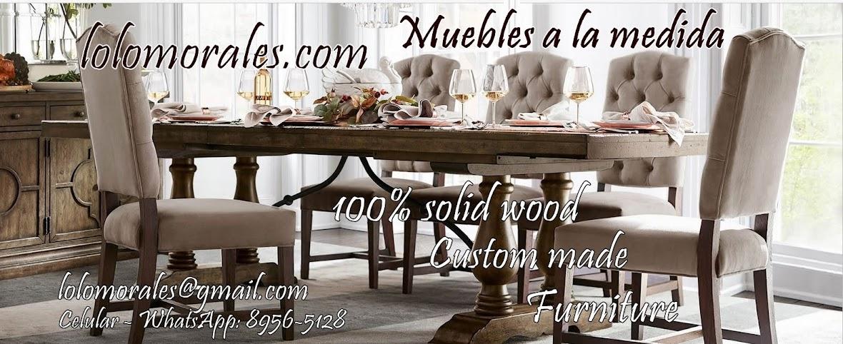 Muebles Lolo Morales® en Managua, Nicaragua, Madera sólida, Hogar y Oficina ǀ www.lolomorales.com