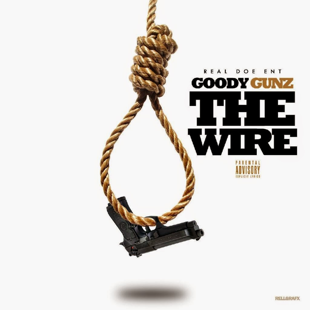 "Goody Gunz - ""The Wire"" Coming Soon! / www.hiphopondeck.com"