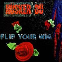 [1985] - Flip Your Wig