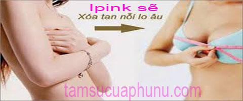 Tăng kích cỡ vòng 1 ipink - Ipink tăng vòng 1 của bHIP