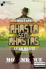 Luar Beatz- Rhasta Sem Rhastas 1 (2011 Mixtape)
