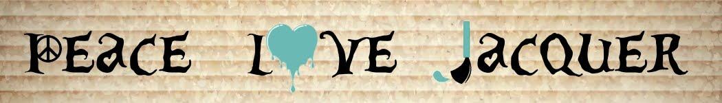 Peace Love Lacquer
