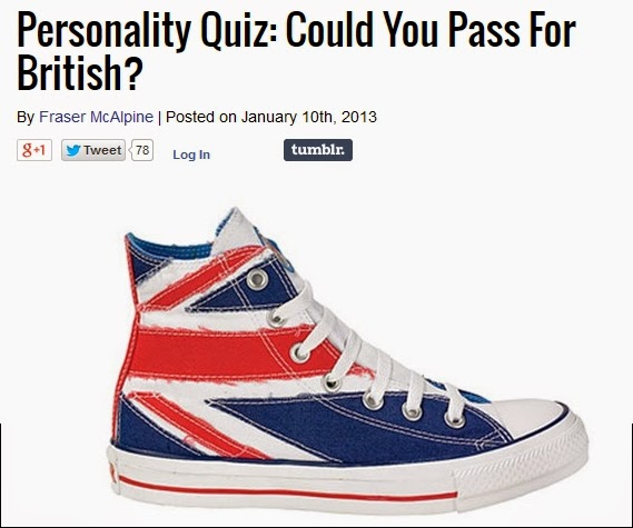 http://www.bbcamerica.com/anglophenia/2013/01/personality-quiz-could-you-pass-for-british/