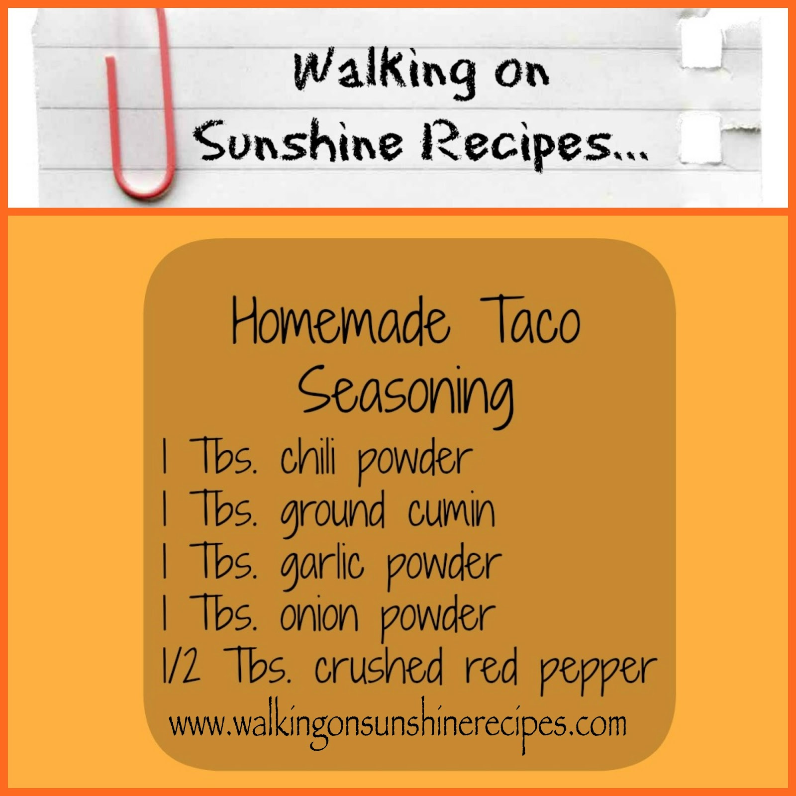 Homemade Taco Seasoning... | Walking on Sunshine