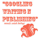 Menulis Untuk Berbagi Dalam Setangkup Makna