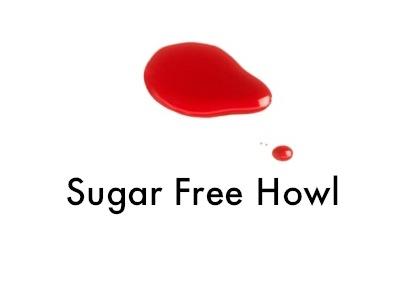 Sugar Free Howl