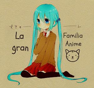 La Gran Familia Anime