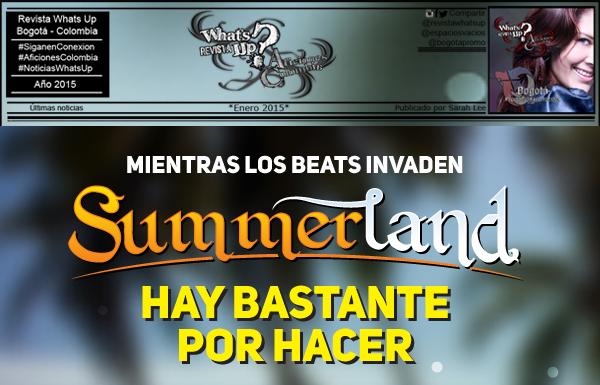 Mientras-beats-suenan-Summerland-mucho-hacer