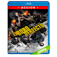El robo perfecto (2018) UNRATED BRRip 1080p Audio Dual Latino-Ingles