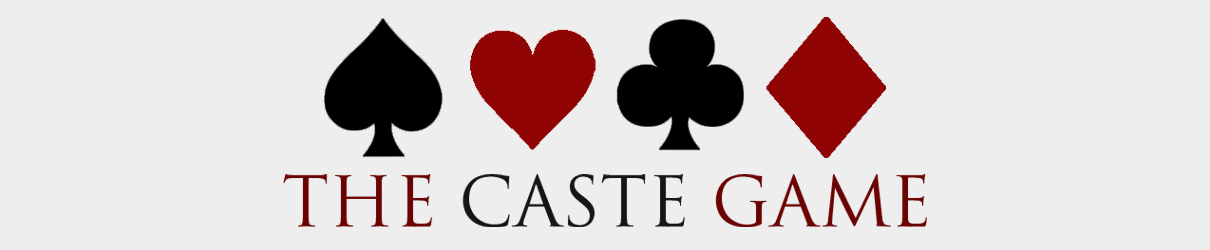 The Caste Game