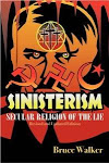 Sinisterismo: Religião Secular da Mentira