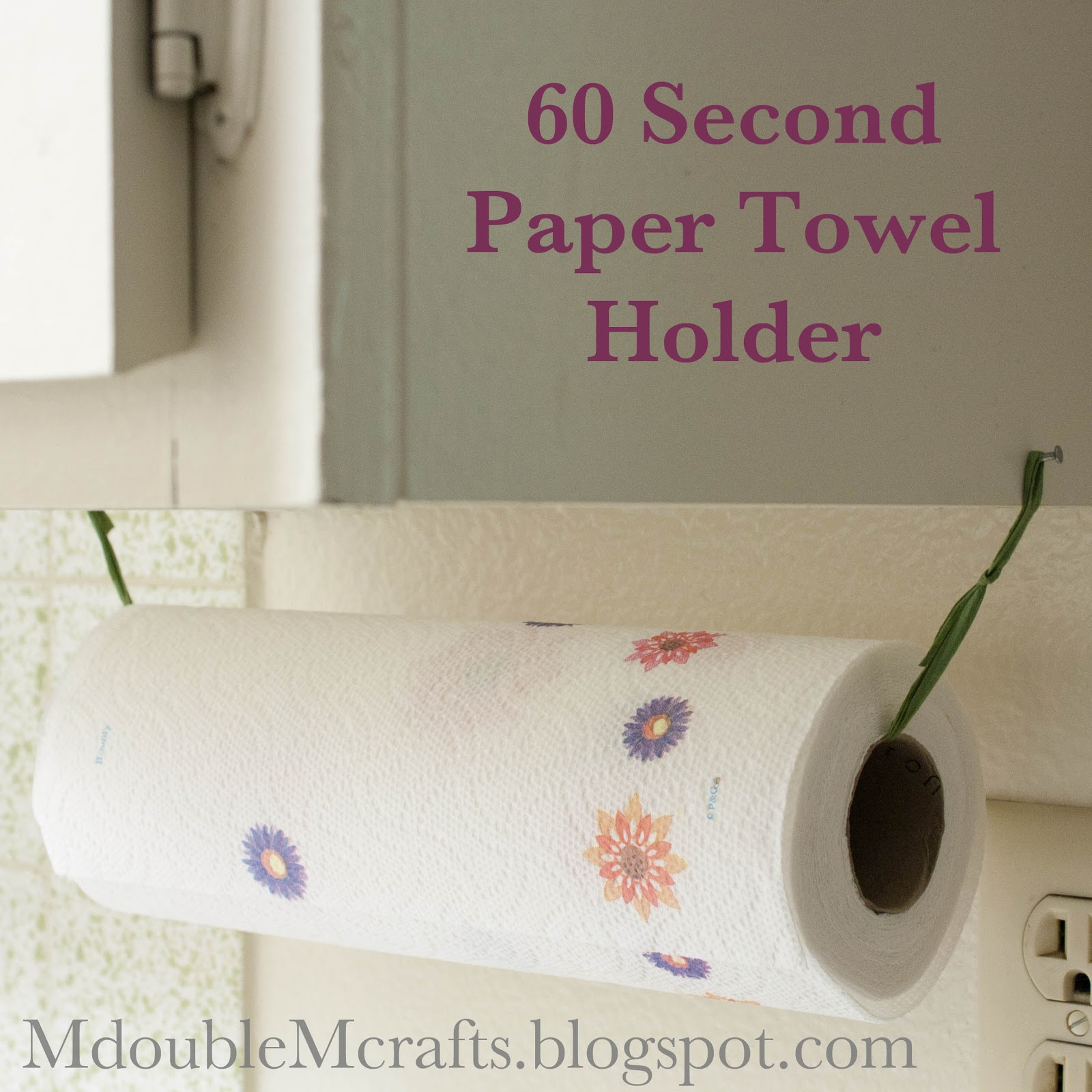 M double MIncredibly easy paper towel holder  DIY. DIY Paper Towel Holder   Craftbnb
