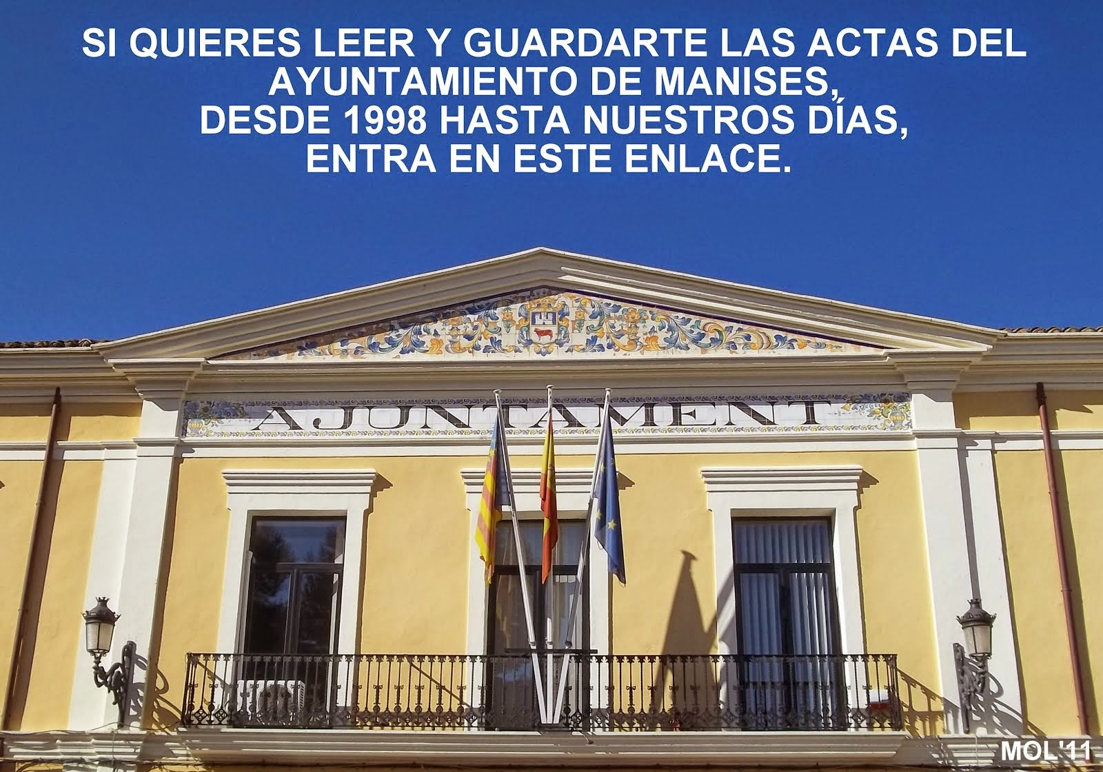 ACTAS DE LOS PLENOS DEL AYUNTAMIENTO DE MANISES DESDE 1998 A 2014.
