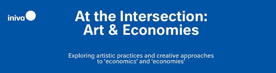 At the Intersection:  Art & Economies